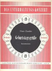 Zander, Hans: Geburtstagsgrüße: für Salonorchester