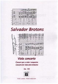 Brotons, Salvador: Viola Concert op.106 for viola and orchestra, viola and piano