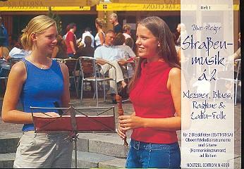 Heger, Uwe: Straßenmusik à 2 - Klezmer Blues, Ragtime, Latin-Folk für 2 Blockflöten (SS/TT/ST/SA/AA), Spielpartitur