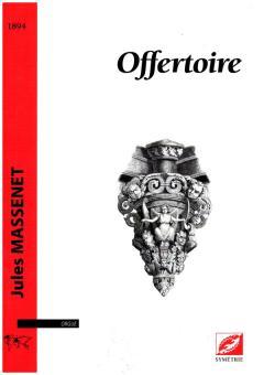 Massenet, Jules Emile Frederic: Offertoire pour orgue