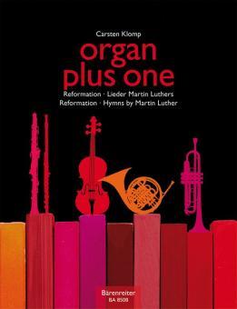 Organ plus one - Reformation und Lieder Martin Luthers für Orgel und Melodieinstrument, Partitur und Stimmen
