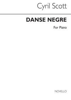 Scott, Cyril Meir: Danse Nègre op.58 no.5 for piano